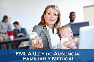 FMLA (Ley de Ausencia Familiar y Medica)